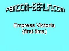 Empress Victoria First Time